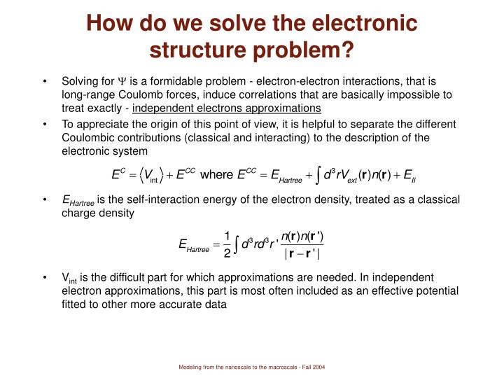 How do we solve the electronic structure problem