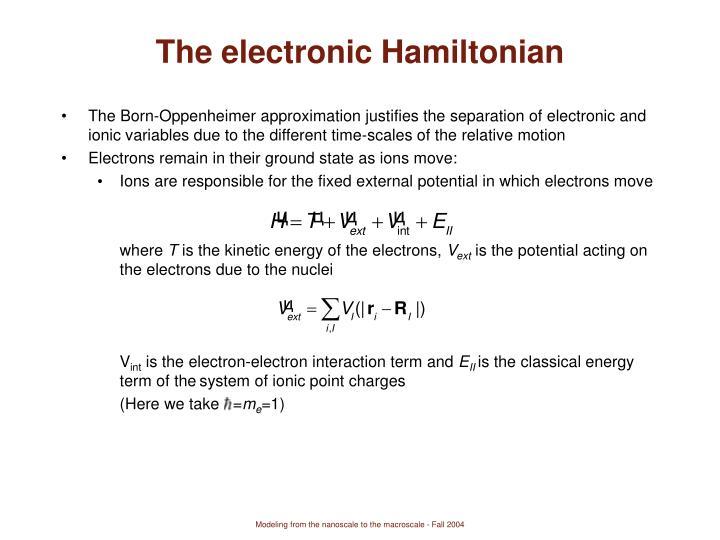 The electronic Hamiltonian