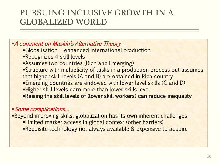PURSUING INCLUSIVE GROWTH IN A GLOBALIZED WORLD