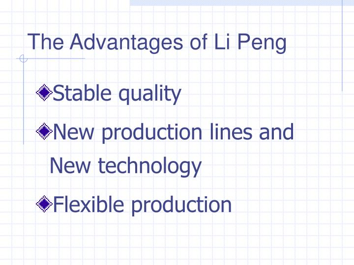 The Advantages of Li Peng
