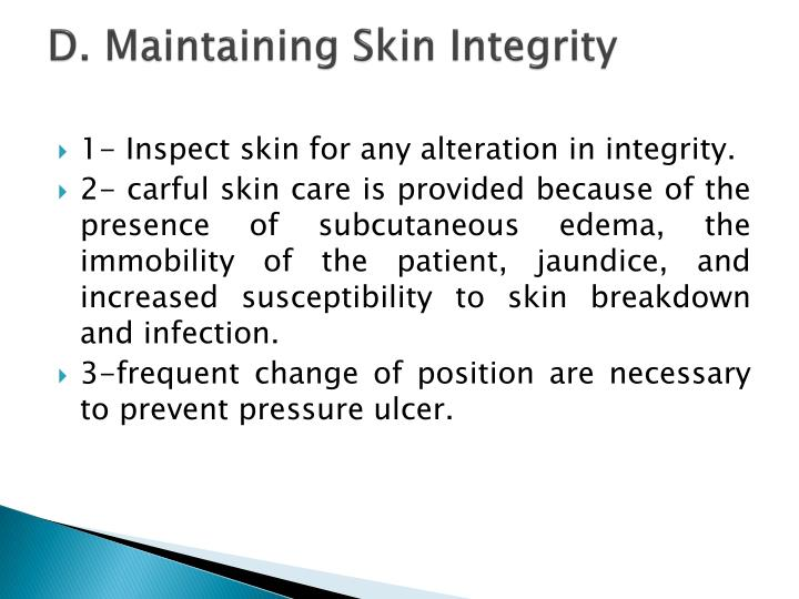 D. Maintaining Skin Integrity
