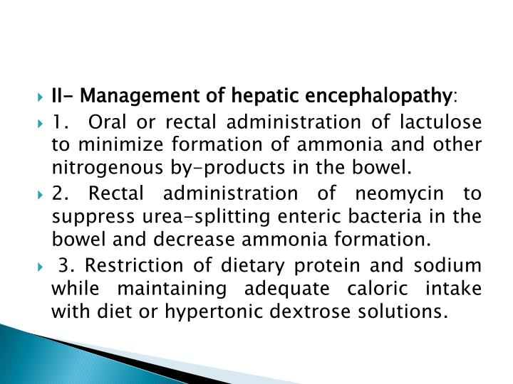 II- Management of hepatic encephalopathy