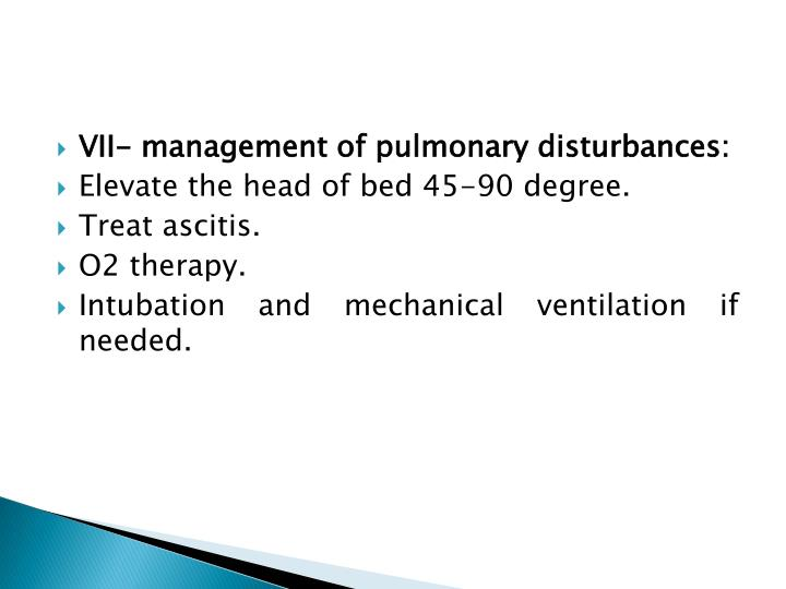 VII- management of pulmonary disturbances: