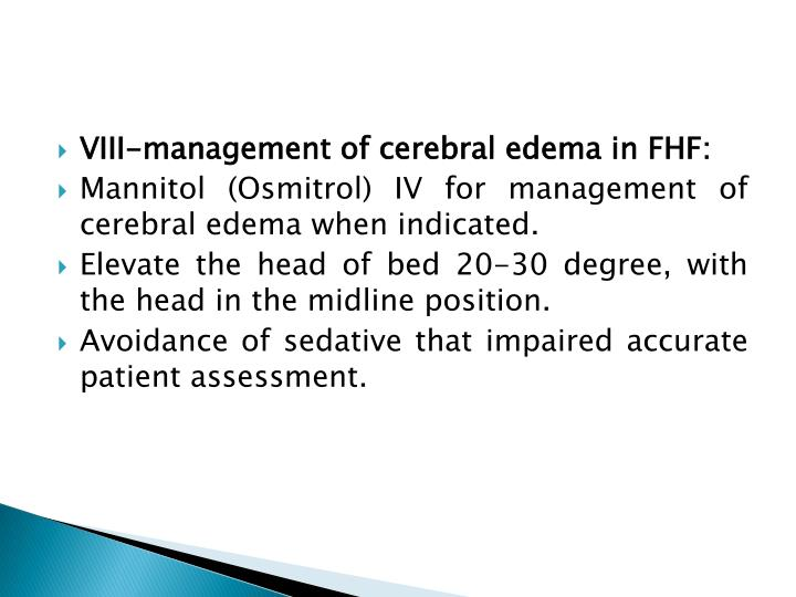 VIII-management of cerebral edema in FHF: