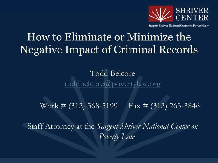 How to Eliminate or Minimize the Negative Impact of Criminal Records