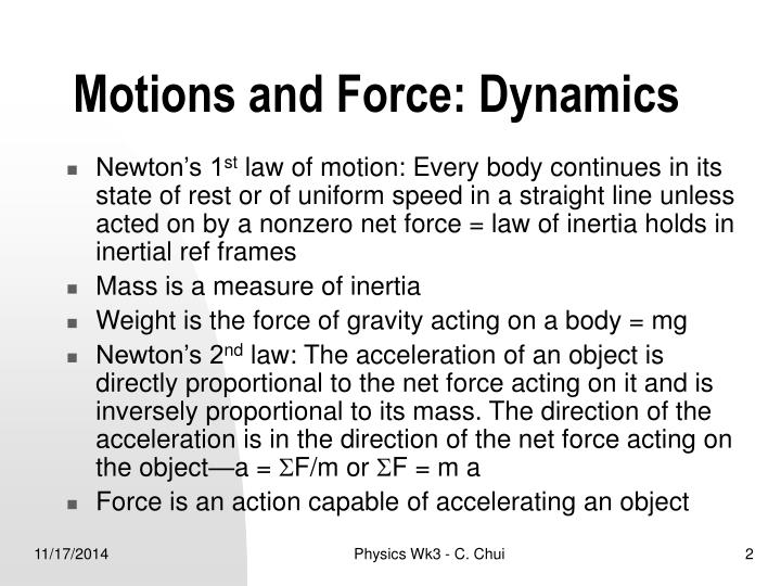 Motions and force dynamics