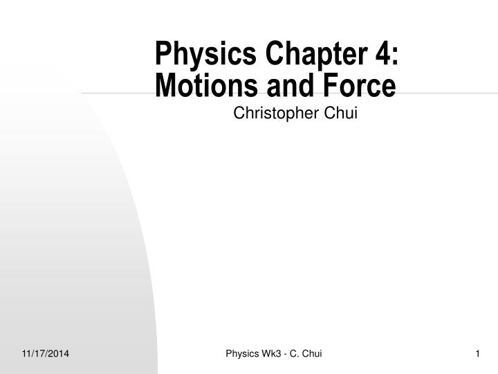 physics chapter 4 motions and force