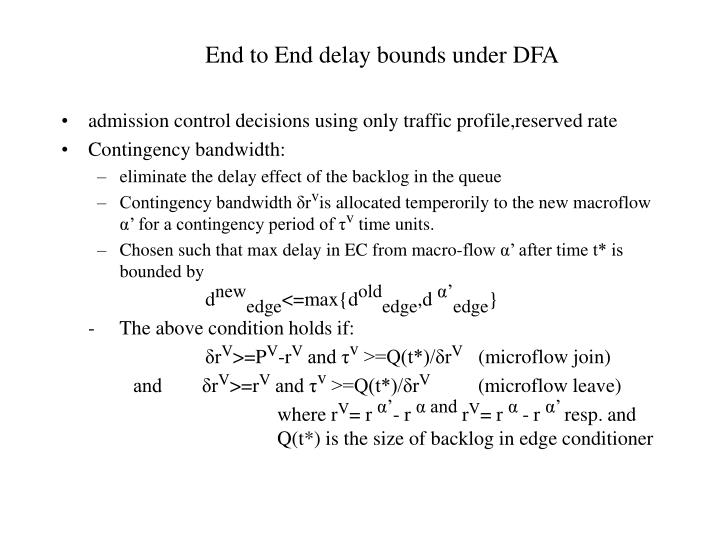 End to End delay bounds under DFA