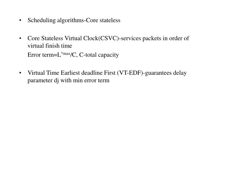 Scheduling algorithms-Core stateless