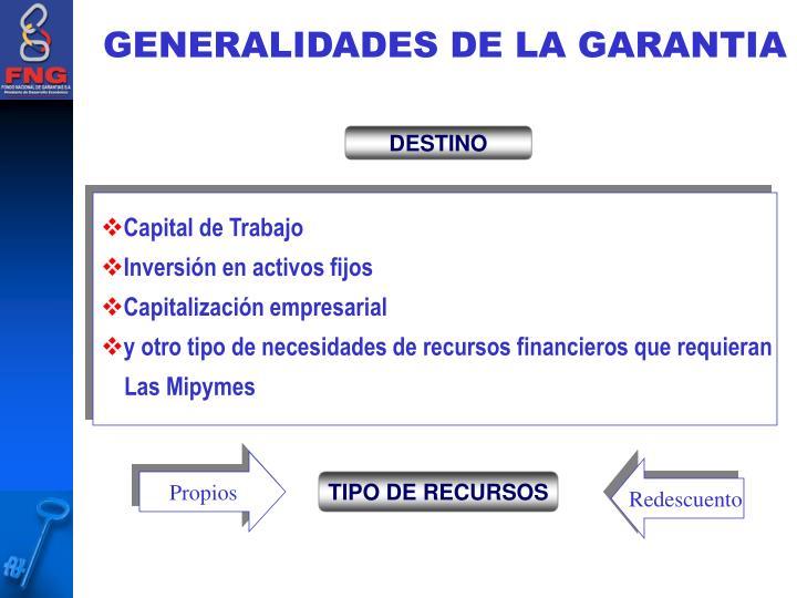 GENERALIDADES DE LA GARANTIA