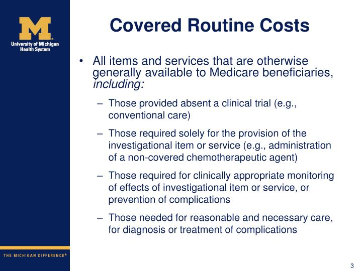 Covered routine costs