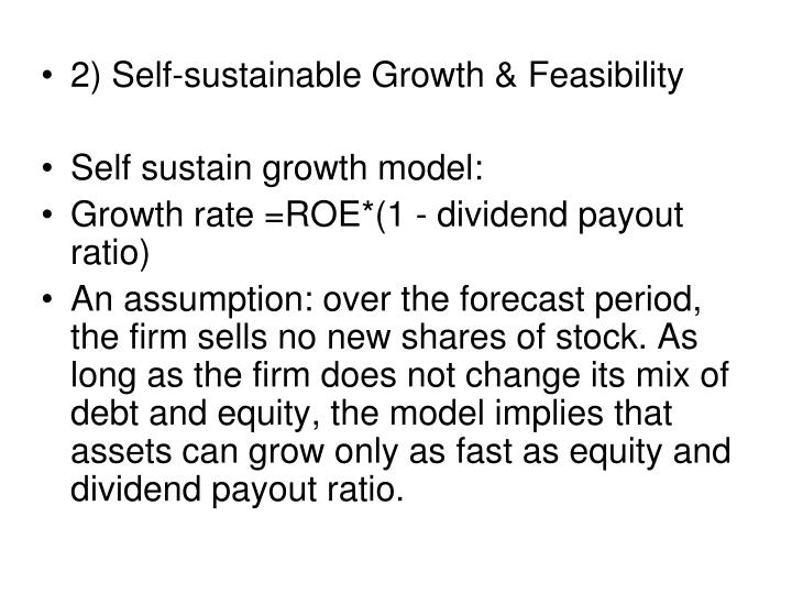 2) Self-sustainable Growth & Feasibility