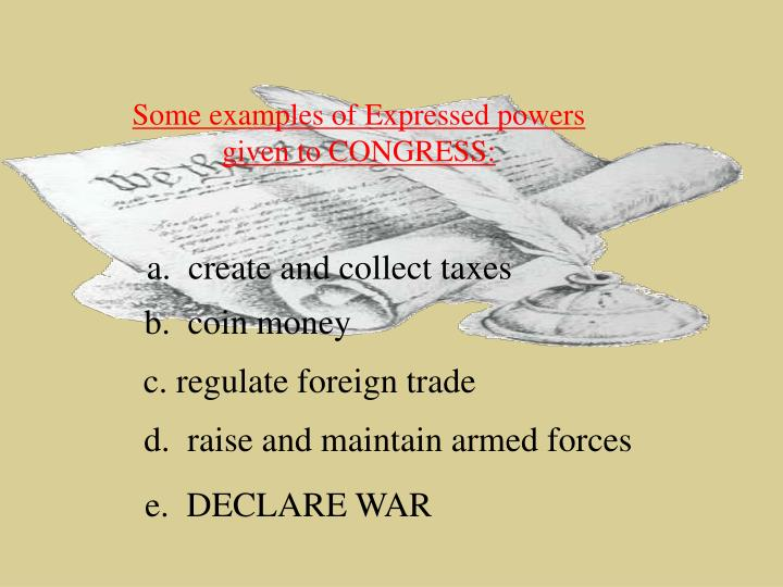 Some examples of Expressed powers given to CONGRESS: