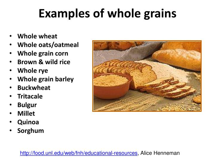 Examples of whole grains
