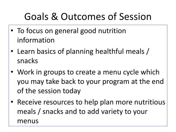 Goals & Outcomes of Session