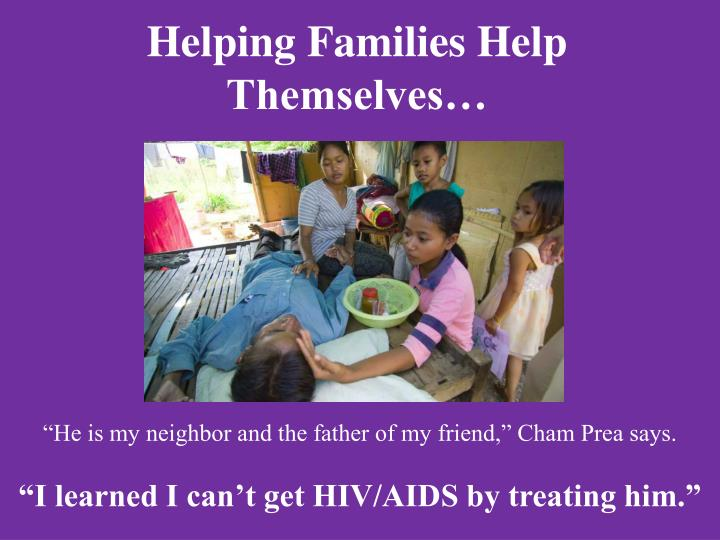 Helping Families Help Themselves…