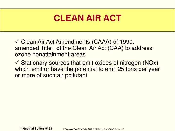 Clean Air Act Amendments (CAAA) of 1990, amended Title I of the Clean Air Act (CAA) to address ozone nonattainment areas
