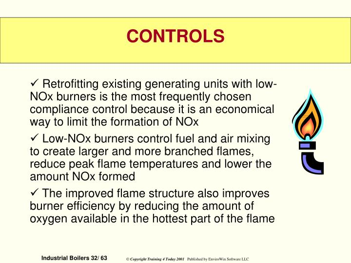 Retrofitting existing generating units with low-NOx burners is the most frequently chosen compliance control because it is an economical way to limit the formation of NOx