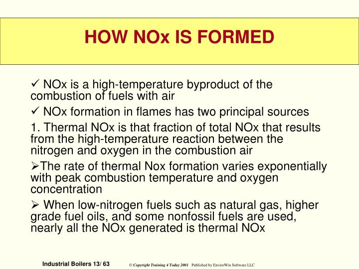 NOx is a high-temperature byproduct of the combustion of fuels with air