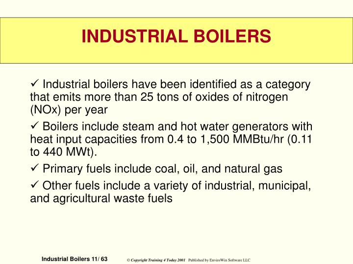 Industrial boilers have been identified as a category that emits more than 25 tons of oxides of nitrogen (NOx) per year