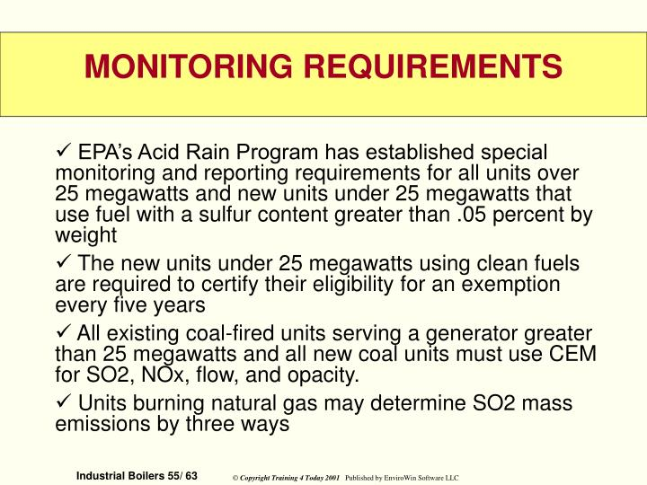 EPA's Acid Rain Program has established special monitoring and reporting requirements for a