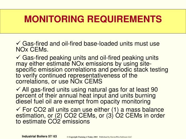 Gas-fired and oil-fired base-loaded units must use NOx CEMs.