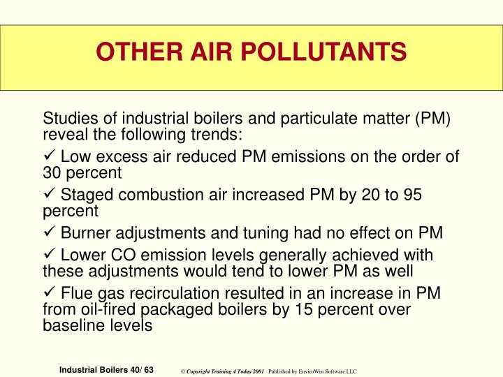 Studies of industrial boilers and particulate matter (PM) reveal the following trends: