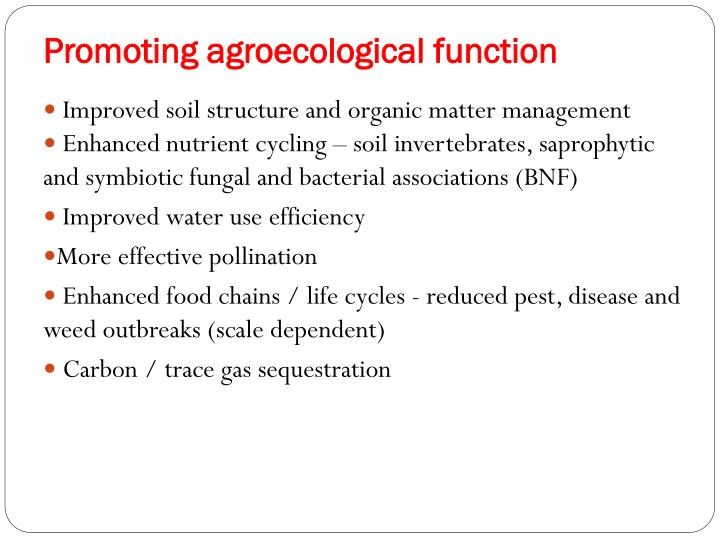 Promoting agroecological function