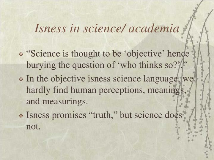 Isness in science/ academia
