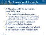new international standards