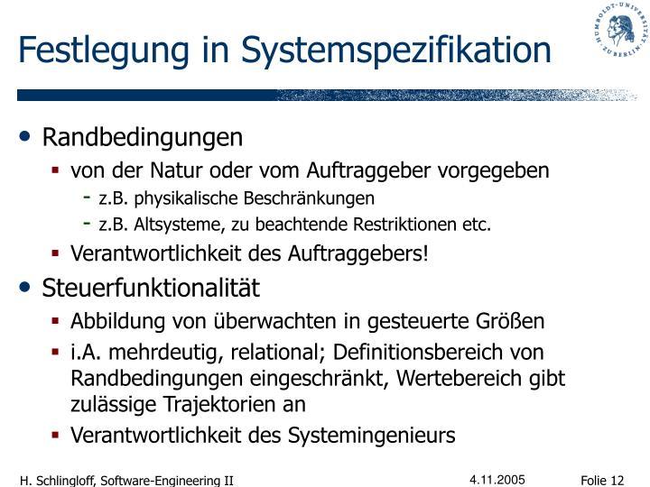 Festlegung in Systemspezifikation