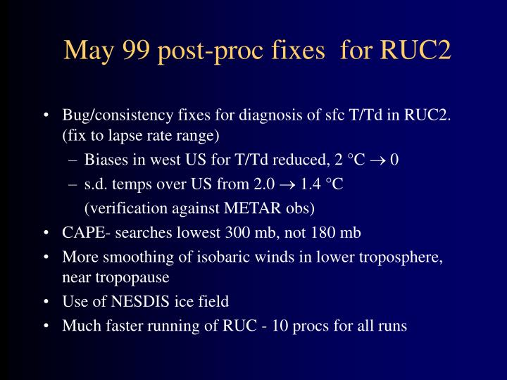 May 99 post-proc fixes  for RUC2