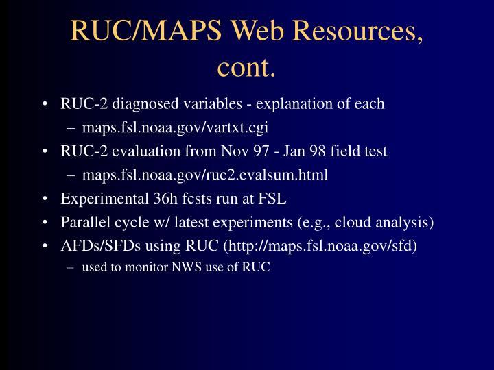 RUC/MAPS Web Resources, cont.