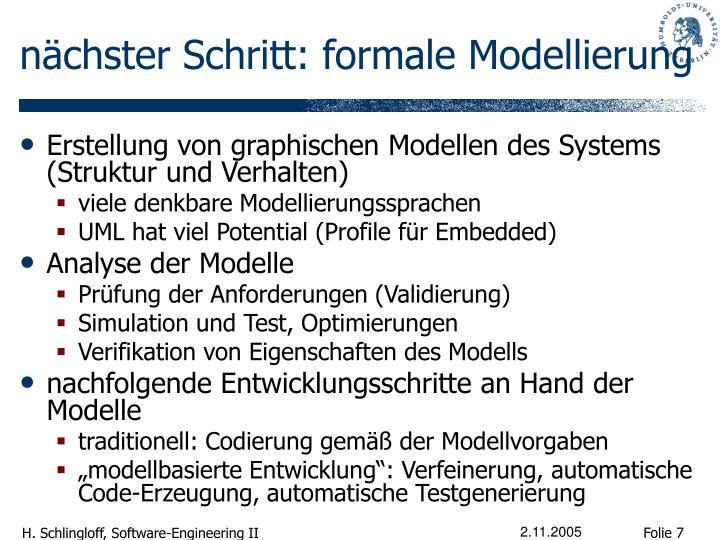 nächster Schritt: formale Modellierung