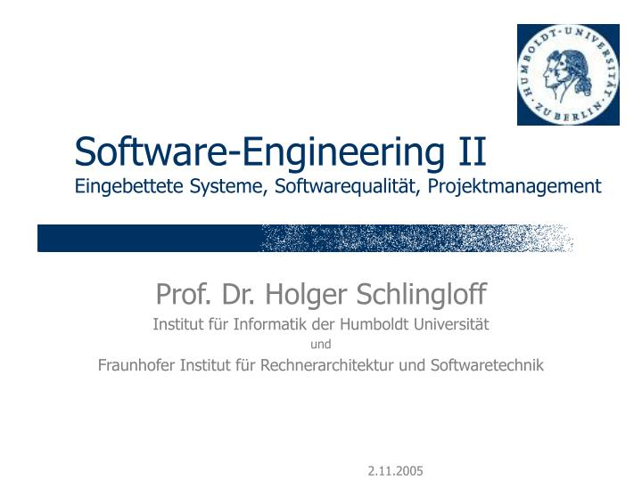 Software engineering ii eingebettete systeme softwarequalit t projektmanagement