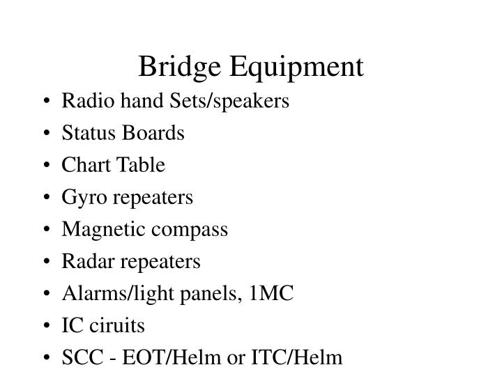 Bridge equipment