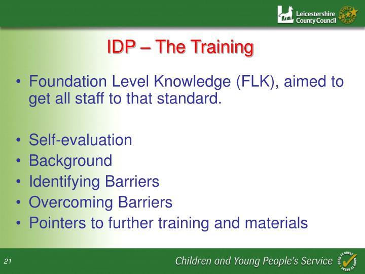 IDP – The Training