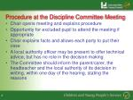 procedure at the discipline committee meeting