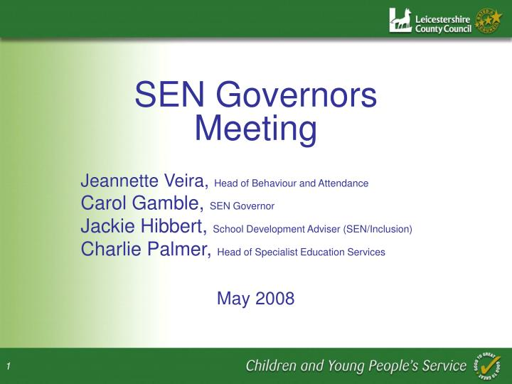 SEN Governors Meeting