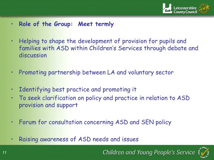 Role of the Group:  Meet termly