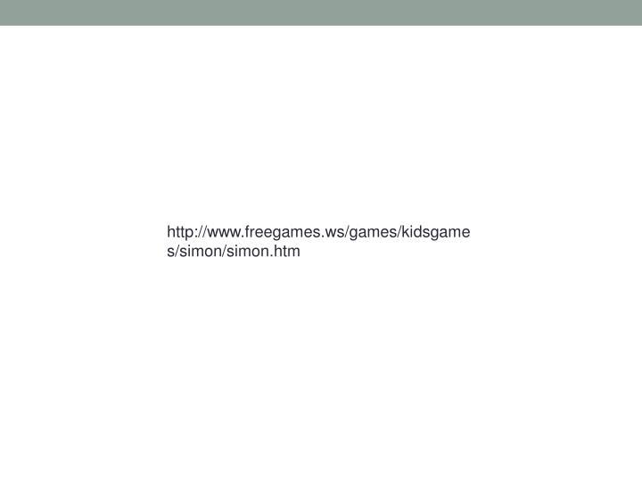 http://www.freegames.ws/games/kidsgames/simon/simon.htm