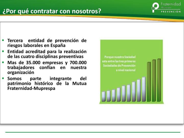 Tercera  entidad de prevención de riesgos laborales en España