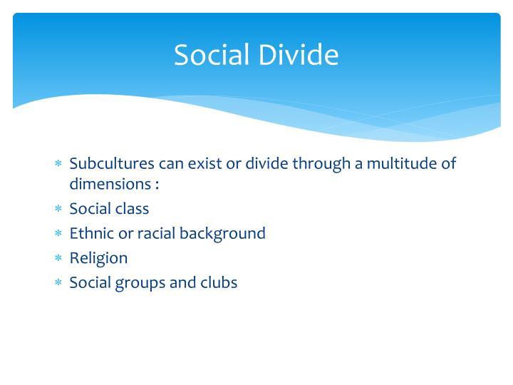 Social Divide