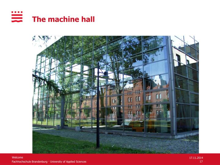 The machine hall