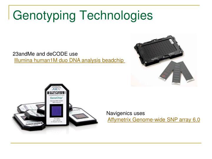 Genotyping Technologies