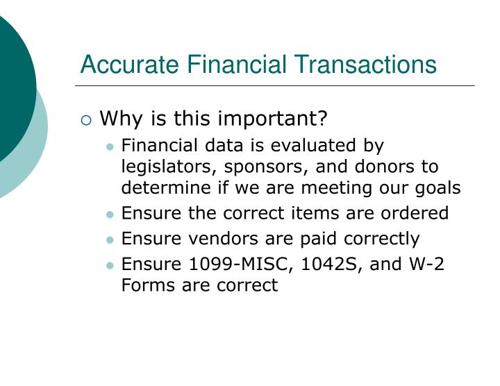 Accurate Financial Transactions