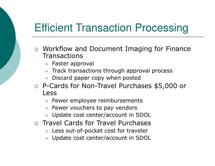 Efficient Transaction Processing