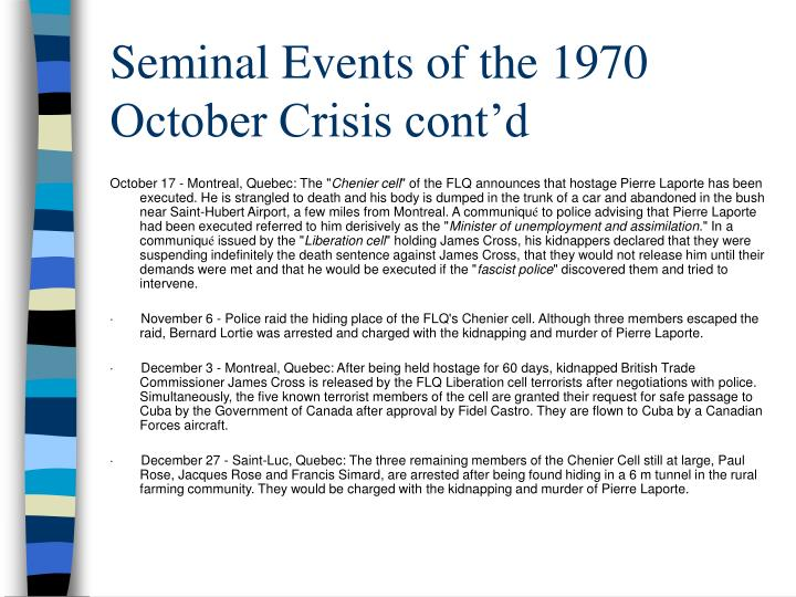 Seminal Events of the 1970 October Crisis cont'd