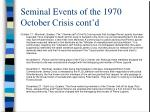 seminal events of the 1970 october crisis cont d