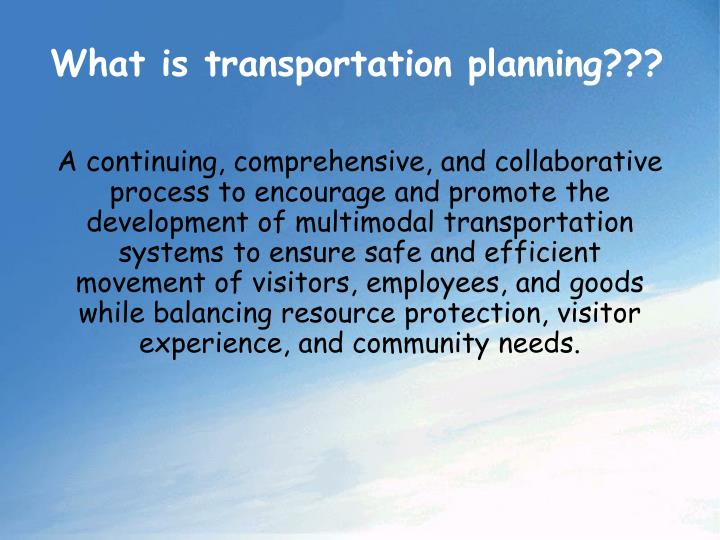 What is transportation planning